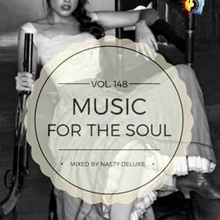 Music for the Soul Vol. 148 / 97.0 Superradio Ohrid FM - Mixed by Nasty deluxe