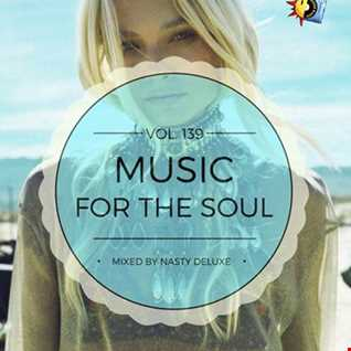 Music for the Soul Vol. 139 / 97.0 Superradio Ohrid FM - Mixed by Nasty deluxe