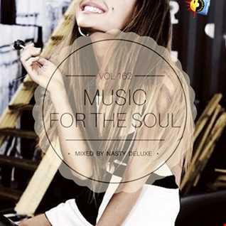 Music for the Soul Vol. 162 - 97.0 Superradio Ohrid FM - Mixed by Nasty Deluxe