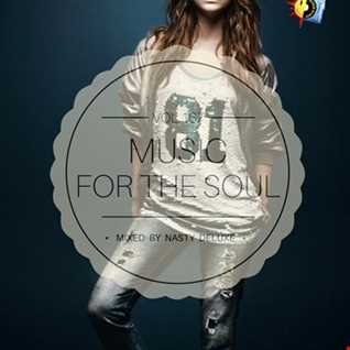 Music for the Soul Vol. 167 - 97.0 Superradio Ohrid FM - Mixed by Nasty Deluxe