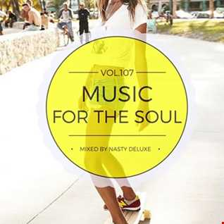 Music for the Soul Vol. 107 / 97.0 Superradio Ohrid FM - Mixed by Nasty deluxe