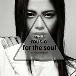 Music for the Soul - Ep 213 / 97.0 Superradio Ohrid FM - Mixed by Nasty Deluxe