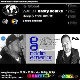 Global Session - Confetti Digital - UK / London - Mixed by Eddie Amador, Nasty deluxe