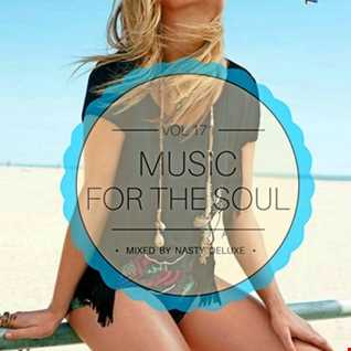 Music for the Soul Vol. 171 - 97.0 Superradio Ohrid FM - Mixed by Nasty Deluxe