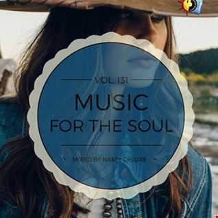 Music for the Soul Vol. 131 / 97.0 Superradio Ohrid FM - Mixed by Nasty deluxe