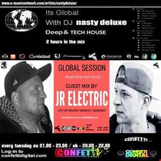 Global Session - Nasty deluxe - JR Electric - Confetti Digital Uk / London