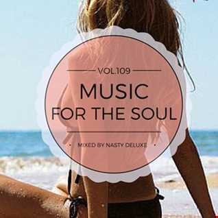 Music for the Soul Vol. 109 / 97.0 Superradio Ohrid FM - Mixed by Nasty deluxe