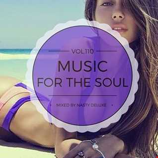 Music for the Soul Vol. 110 - 97.0 Superradio Ohrid FM - Mixed by Nasty deluxe
