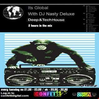 Dj Nasty deluxe - It's global - Confetti Digital - UK / London - Podcast 09. 06. 2015
