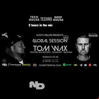Global Session's - Nasty Deluxe, Tom Wax - Confetti Digital London - UK
