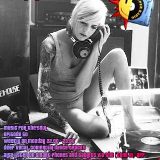 Dj Nasty deluxe - Music for the Soul - 97.0 Superradio Ohrid FM - Vol. 60   August 2015