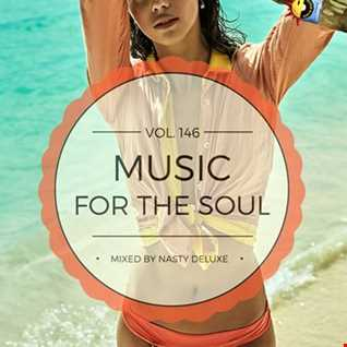 Music for the Soul Vol. 146 / 97.0 Superradio Ohrid FM - Mixed by Nasty deluxe