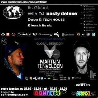 Global Session - Nasty deluxe, Martijn Ten Velden - Confetti Digital UK / London