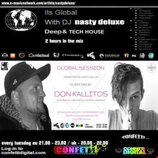 Global Session - Nasty deluxe, Don Kallitos - Confetti Digital London ( Part 2 )