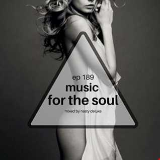Music for the Soul Ep 189 - 97.0 Super Radio Ohrid FM - Mixed by Nasty Deluxe