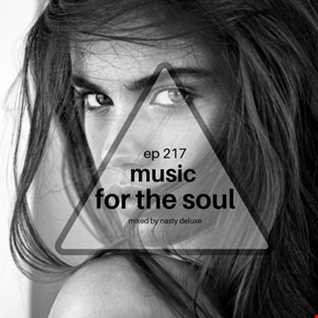 Music for the Soul Ep 217 - 97.0 Superradio Ohrid FM - Mixed by Nasty Deluxe