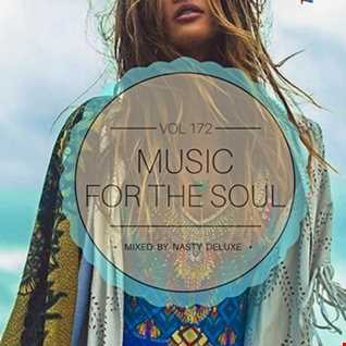 Music for the Soul Vol. 172 - 97.0 Superradio Ohrid FM - Mixed by Nasty Deluxe