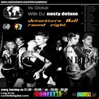 Dj Nasty deluxe - It's Global - Confetti Digital - UK / London - Jetsetters Ball part 8