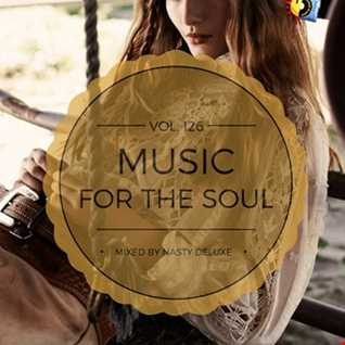 Music for the Soul Vol. 126 / 97.0 Superradio Ohrid FM - Mixed by Nasty deluxe