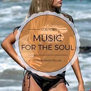Music for the Soul Vol. 108   97.0 Superradio Ohrid FM   Mixed by Nasty deluxe