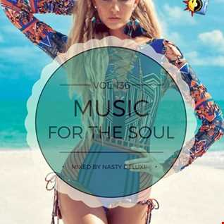Music for the Soul Vol. 136   97.0 Superradio Ohrid FM   Mixed by Nasty deluxe