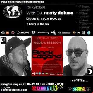 Global Session - Nasty deluxe, Black Legend - Confetti Digital London / UK