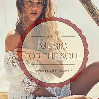 Music for the Soul Vol. 174 / 97.0 Superradio Ohrid FM / Mixed by Nasty Deluxe