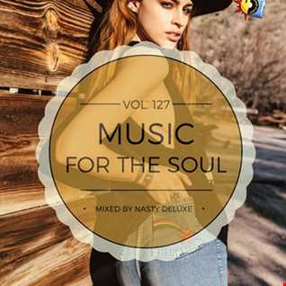 Music for the Soul Vol. 127 / 97.0 Superradio Ohrid FM - Mixed by Nasty deluxe