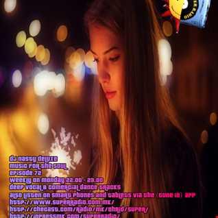 Dj Nasty deluxe - Music for the Soul - 97.0 Superradio Ohrid FM / Vol. 72 - November 2015