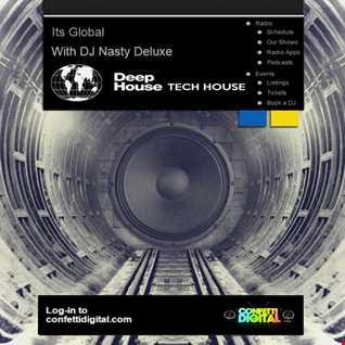"Dj Nasty deluxe presents - ""It's global"" - Confetti Digital - UK / London - Podcast  - 09. 02. 2015"