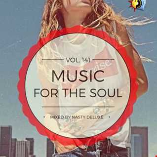 Music for the Soul Vol. 141 / 97.0 Superradio Ohrid FM - Mixed by Nasty deluxe