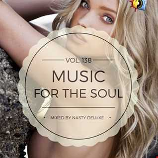 Music for the Soul Vol. 138 - 97.0 Superradio Ohrid FM / Mixed by Nasty deluxe