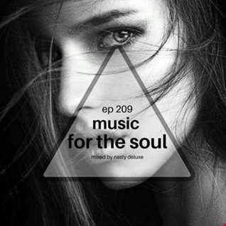 Music for the Soul Ep 209 - 97.0 Superradio Ohrid FM - Mixed by Nasty Deluxe