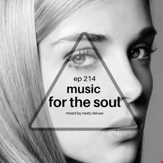 Music for the Soul - Ep 214 / 97.0 Superradio Ohrid FM / Mixed by Nasty Deluxe