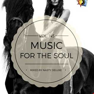 Music for the Soul Vol. 145 / 97.0 Superradio Ohrid FM - Mixed by Nasty deluxe