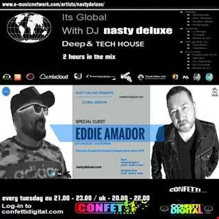 Global Session - Nasty deluxe, Eddie Amador - Confetti Digital UK / London