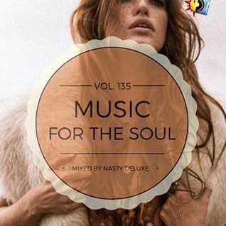 Music for the Soul Vol. 135 / 97.0 Superradio Ohrid FM - Mixed by Nasty deluxe
