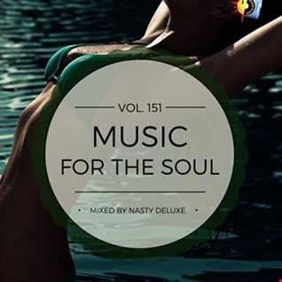 Music for the Soul Vol. 151 / 97.0 Superradio Ohrid FM - Mixed by Nasty deluxe