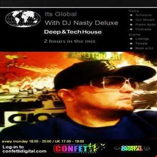 Dj Nasty deluxe - It's Global - Confetti Digital - UK / London - Podcast 16. 03. 2015
