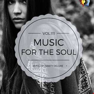 Music for the Soul Vol. 111 - 97.0 Superradio Ohrid FM / Mixed by Nasty deluxe