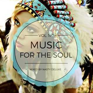 Music for the Soul Vol. 143 / 97.0 Superradio Ohrid Fm - Mixed by Nasty deluxe