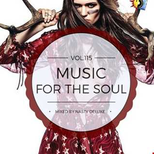 Music for the Soul Vol. 115 / 97.0 Superradio Ohrid FM - Mixed by Nasty deluxe