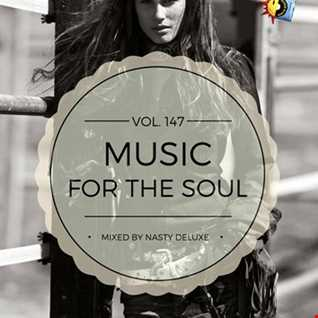 Music for the Soul Vol. 147 - 97.0 Superradio Ohrid FM / Mixed by Nasty deluxe