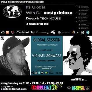 Global Session - Nasty deluxe, Michael Schwarz - Confetti Digital Part 1