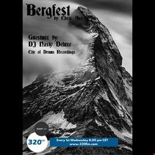 """320 FM """"Bergfest""""  - Guestmix by DJ Nasty Deluxe"""