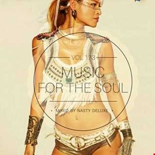 Music for the Soul Vol. 173 - 97.0 Superradio Ohrid FM / Mixed by Nasty Deluxe