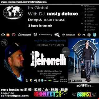 Global Session   Nasty deluxe, Damiele Petronelli   Confetti Digital UK   London