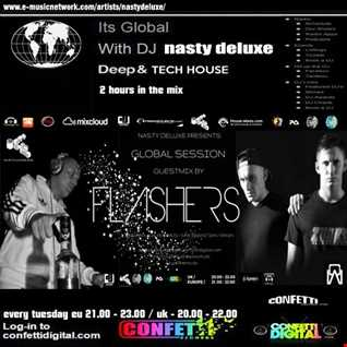 Global Session - Nasty deluxe, Flashers - Confetti Digital UK / London