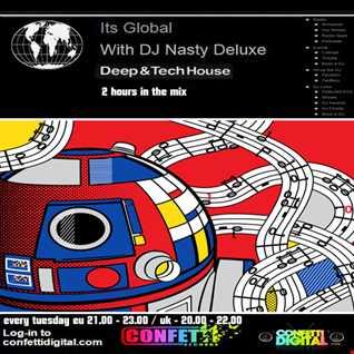 Dj Nasty deluxe - It's global - Confetti Digital - UK / London - Podcast 05. 05. 2015