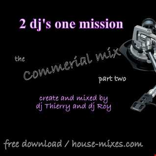 the commercial mix part two
